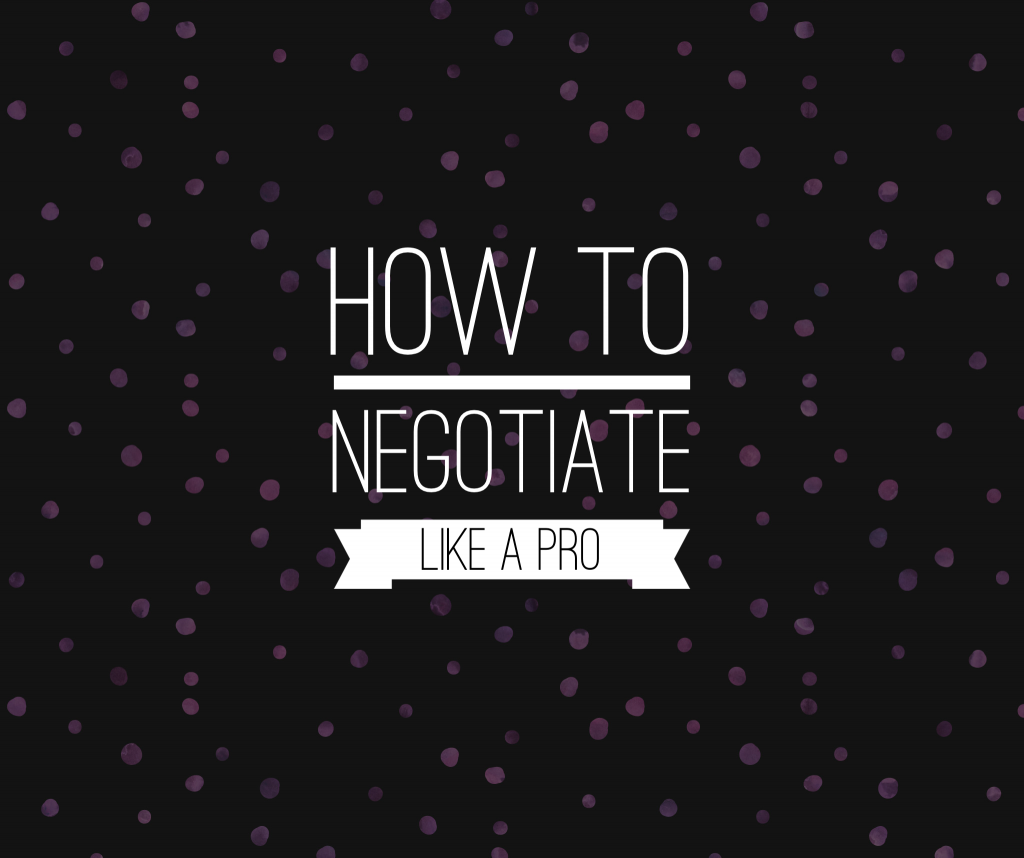 How To Negotiate Like A Pro What Agents Don 39 T Want You To