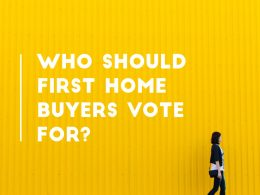 Who should first home buyers vote for?
