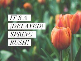 Delayed spring rush
