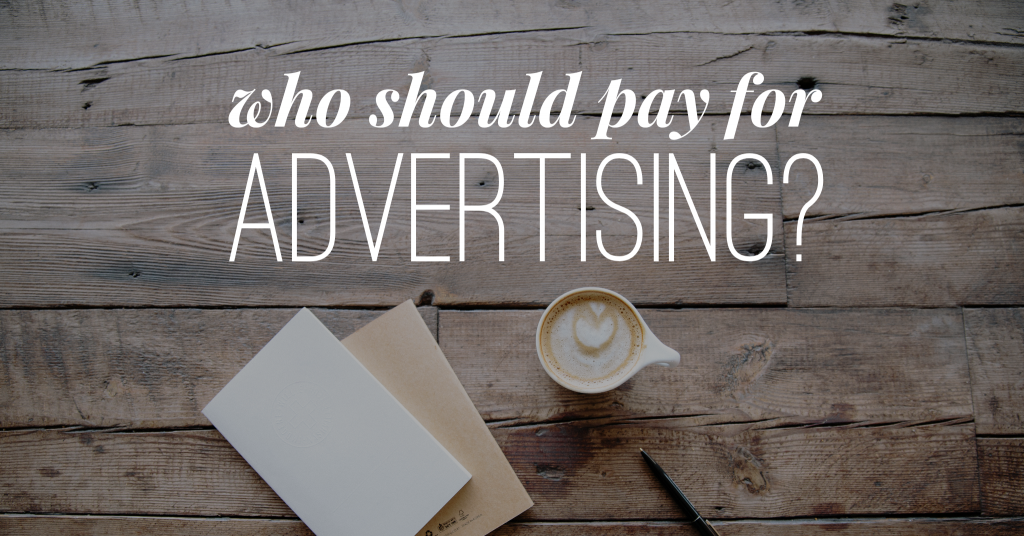 Who Should Pay For Real Estate Advertising Agent Or Owner