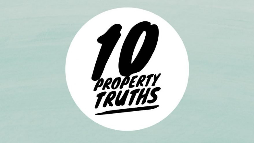 10 property truths